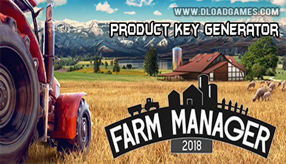 Farm Manager 2018 Key Generator Download