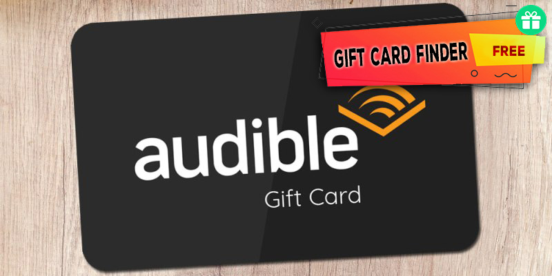 Audible Gift Card Finder 2020