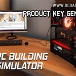 PC Building Simulator Key Generator Download