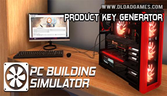 PC Building Simulator Key Generator Download